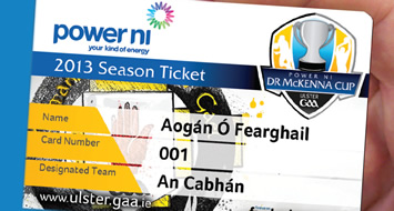 Power NI McKenna Cup Fixtures, Venues and Competition Ticket 2013