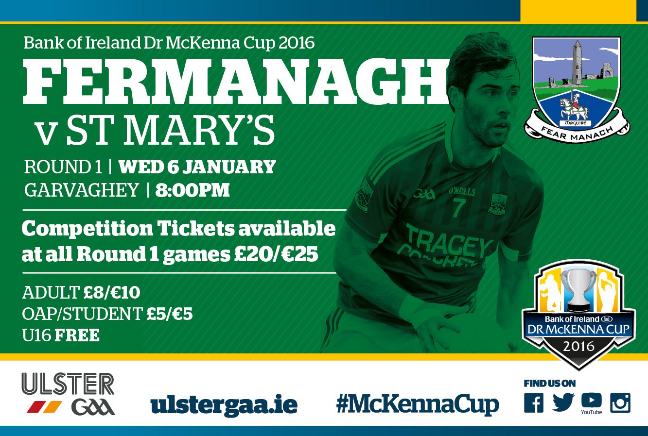 Dr McKenna Cup Round 1 v St Marys at Garvaghey