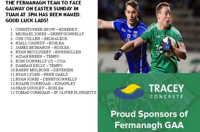 Fermanagh TEAM named to face Galway on Easter Sunday