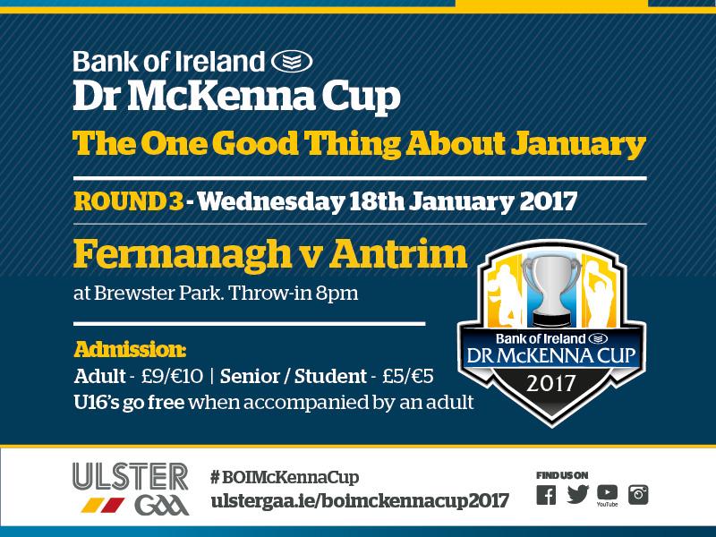 Bank of Ireland Dr. McKenna Cup 2017 - Round 3