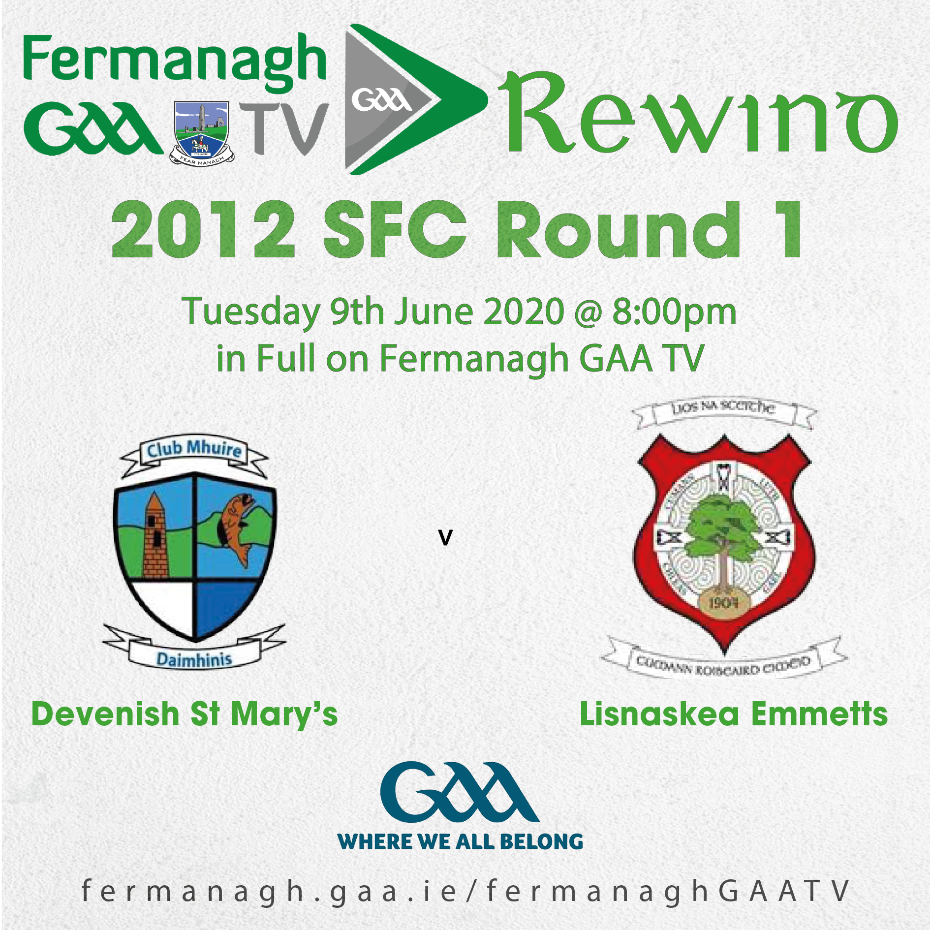 Fermanagh GAA TV Rewind – 9th June 2020 – 2012 SFC Preliminary Round – Devenish St Mary's v Lisnaskea Emmetts